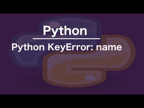 Python KeyError: name