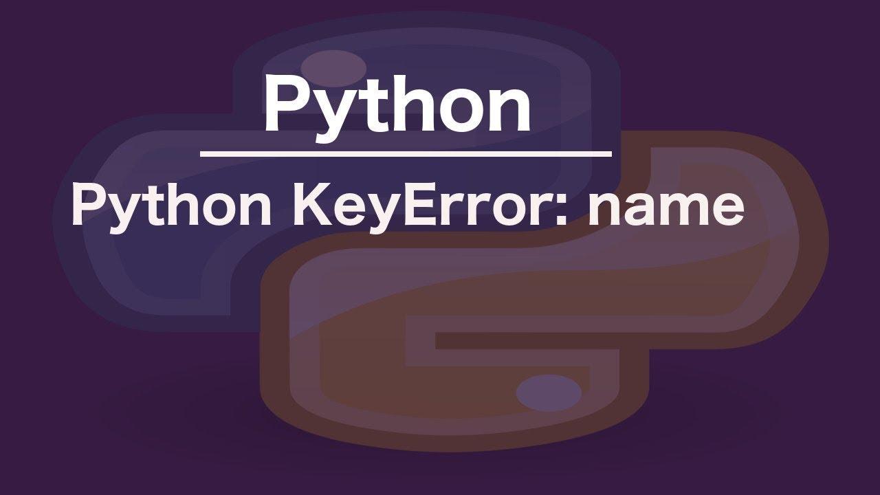 Keyerror python