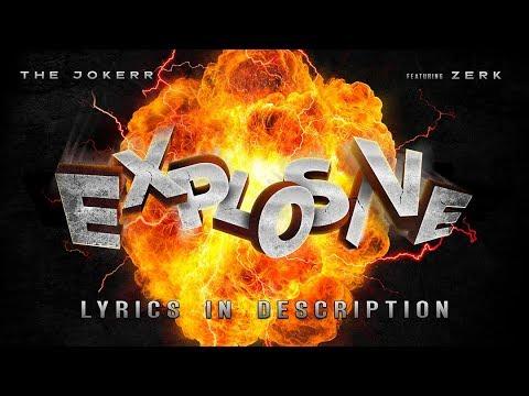 Explosive – The Jokerr ft. Zerk