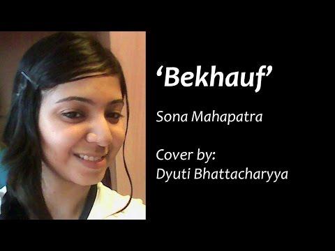 Bekhauf - Sona Mohapatra (Cover)
