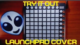 Skrillex - Try it Out Neon Mix (Liopard Launchpad Cover)™