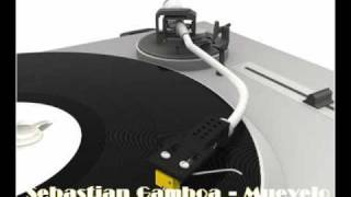 Sebastian Gamboa- Muevelo (original mix)