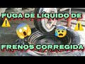 Fuga de líquido en frenos de tambor corregido cambio de balatas Daniel Hernández