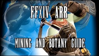 FFXIV ARR: Mining/Botany Leveling Guide