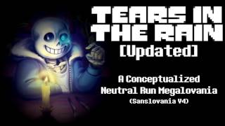 Tears In The Rain [Updated] - A Conceptualized Neutral Run Megalovania thumbnail