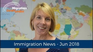 Latest Immigration News June 2018