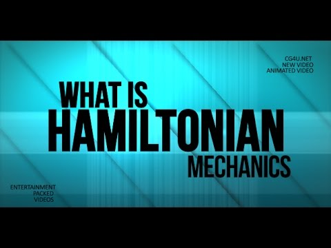 what is Hamiltonian mechanics (Animation) Lesson 1