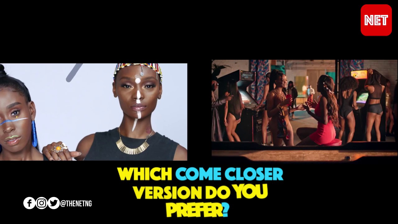 Download Which Version of Wizkid's Come Closer video do you prefer? 1 OR 2
