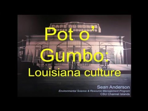Pots o' Gumbo: An Introduction to Louisiana Culture
