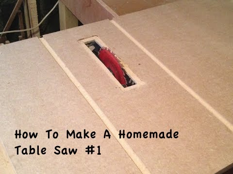 Table Saw Homemade The Best : How To Make A Homemade Table Saw #1 - YouTube