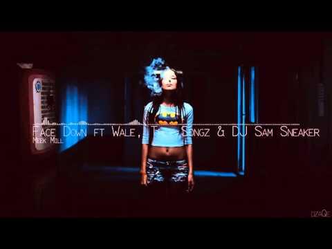 Meek Mill - Face Down (Feat. Wale, Trey Songz and DJ Sam Sneaker) [HD]