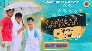 SAMSAAN - Vismit | Amit Nidani | Vishal Kharb | Ankit Kharb| New Haryanvi Songs Haryanavi 2020