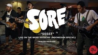 Sore | Ssst (live on The Wknd Sessions, #77)