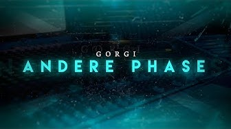 GORGI - ANDERE PHASE (OFFICIAL VIDEO)