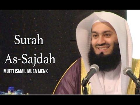 Quran Recitation - Mufti Menk - Surah As-Sajdah - [with Eng Translation]