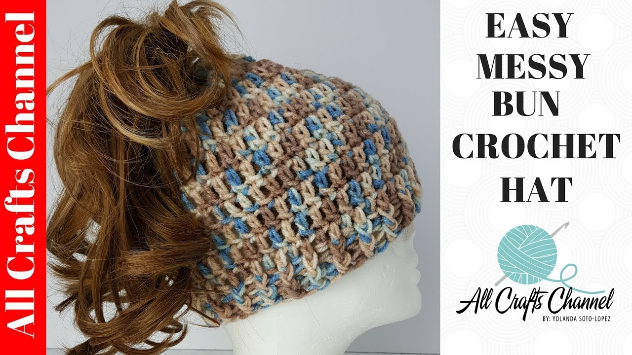 ccfd75243cb8 Easy to Crochet Messy Bun Hat - YouTube