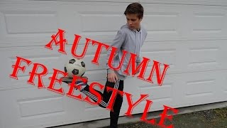 Autumn freestyle 2015 | freestyle football | fslife | 4freestyle