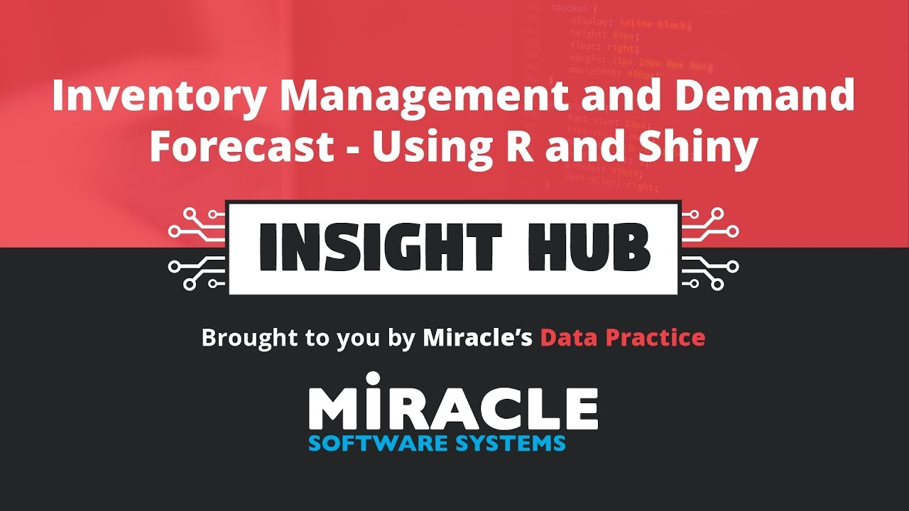 Inventory Management and Demand Forecast - Using R and Shiny   Insight Hub