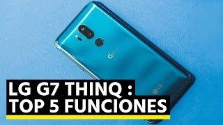 LG G7 ThinQ:  5 funciones que te enamorarán