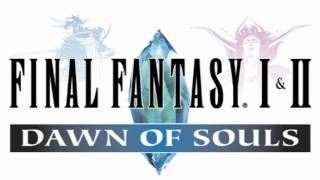 Final Fantasy 1&2 Dawn of Souls - Prelude - Extended