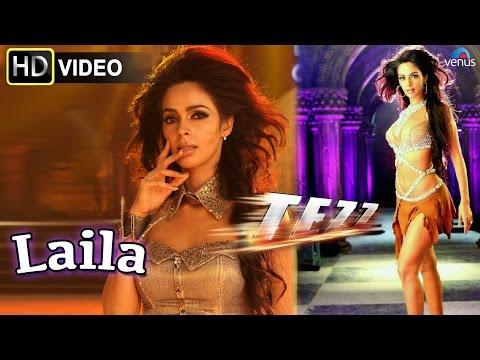 Laila (HD) Full Video Song | Tezz | Malika Sherawat |