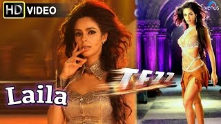 Laila (HD) Full Video Song | Tezz | Malika Sherawat |