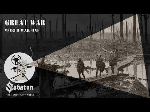 Great War – World War One – Sabaton History 019 [Official]
