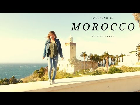 Weekend in Morocco !!!
