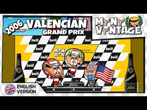 [EN] MiniVintage - MotoGP - 2x03 - 2006 Valencian GP
