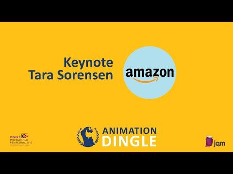 Animation Dingle 2016 Keynote -Tara Sorensen - Amazon Studios