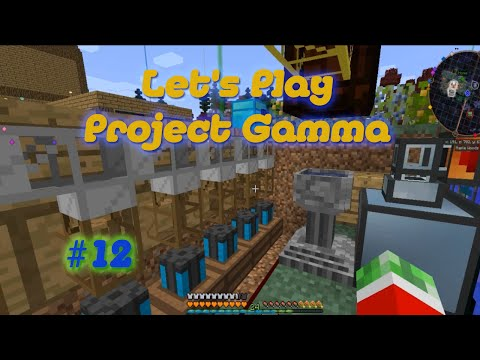 Project Gamma - S1E12 - Functional Flora Generator (Botania)