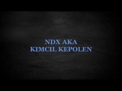 LIRIK LAGU NDX AKA KIMCIL KEPOLEN