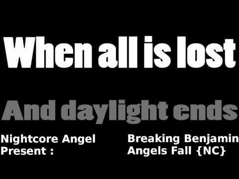 Nightcore Angel - Angels Fall {By Breaking Benjamin}[Nightcore + Lyrics]