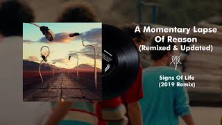 Pink Floyd - Signs Of Life (2019 Remix)