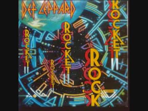 Def Leppard  Rocket Original Version
