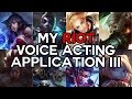 Riot Voice Acting Application III