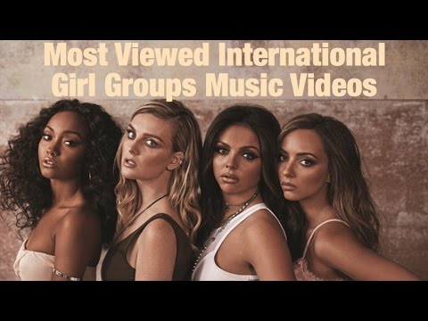 Top 100 Most Viewed International Girl Group Music Videos