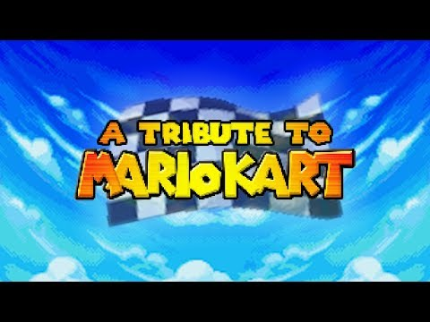 A Tribute To Mario Kart