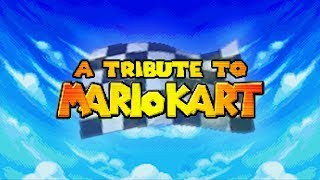 A Tribute To Mario Kart