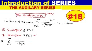 #18 The Auxiliary Series of positive infinite series | introduction of series