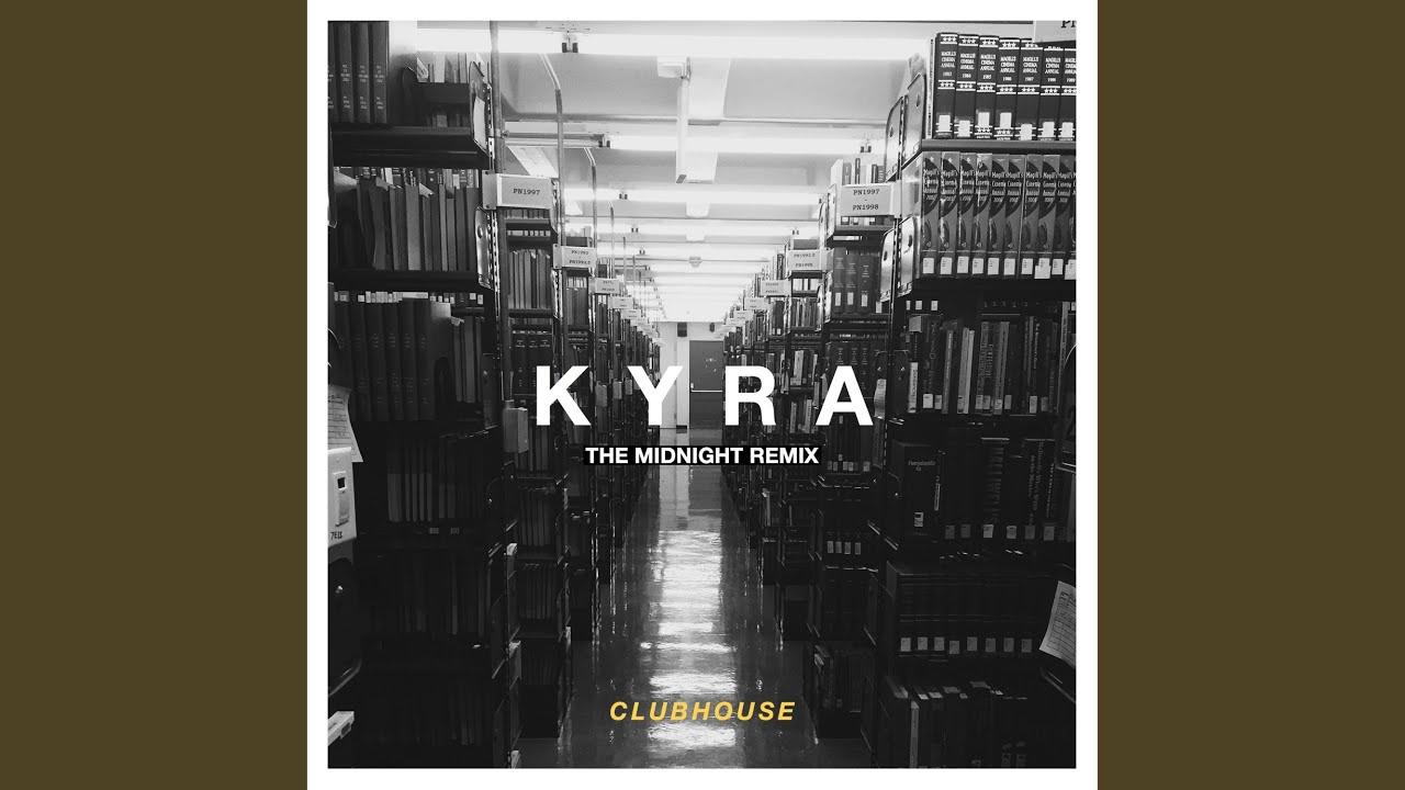 Download Kyra (The Midnight Remix)