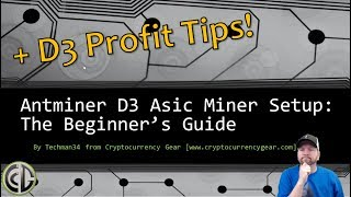 Antminer D3 Setup Guide for X11 Asic Mining and Profit Maximization Tips