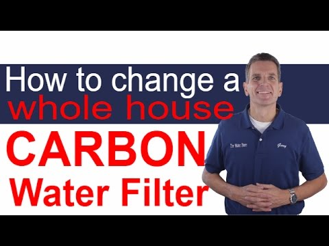 how-to-change-a-whole-house-carbon-water-filter