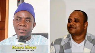 """Bécaye mbaye déclare:""""Willi Nicolaï ak Lamb..meun n'eu libéré mbeur_yi wayé.."""""""