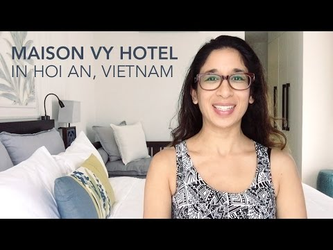 Stay: Maison Vy Hotel In Hoi An, Vietnam