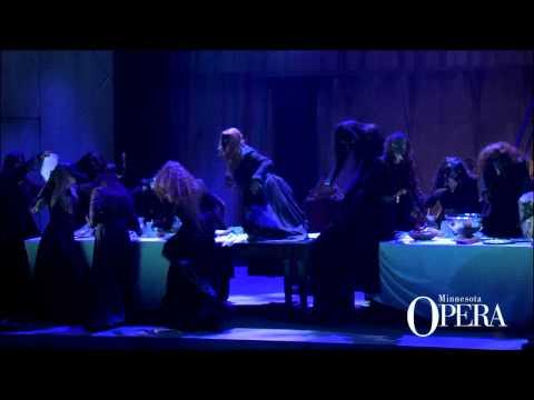 """Macbeth: Act III Witches' Chorus """"Tre volte miagola la gatta in fregola"""" (Minnesota Opera Chorus)"""
