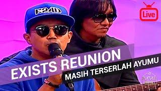 Exists Reunion - Masih Terserlah Ayumu [Live Akustik]
