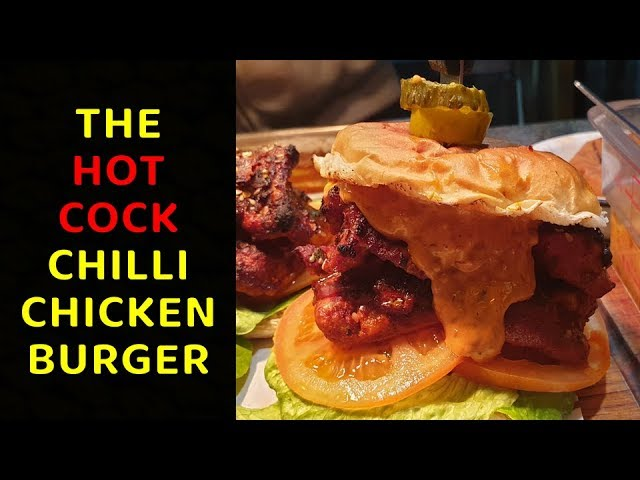 Hot Cock Chilli Chicken Burger