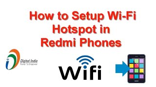 How to Setup Wi Fi Hotspot in android phones