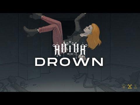 ⌠AViVA⌡- DROWN (OFFICIAL VIDEO)